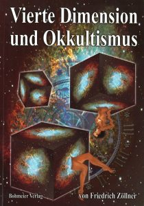 The Fourth Dimension and Occultism – about the fourth dimension and Zöllner's spiritual experiments with Henry Slade, author: Dr. Friedrich Zöllner, publishing house: Bohmeier Leipzig 2008, ISBN 978-3-89094-573-06